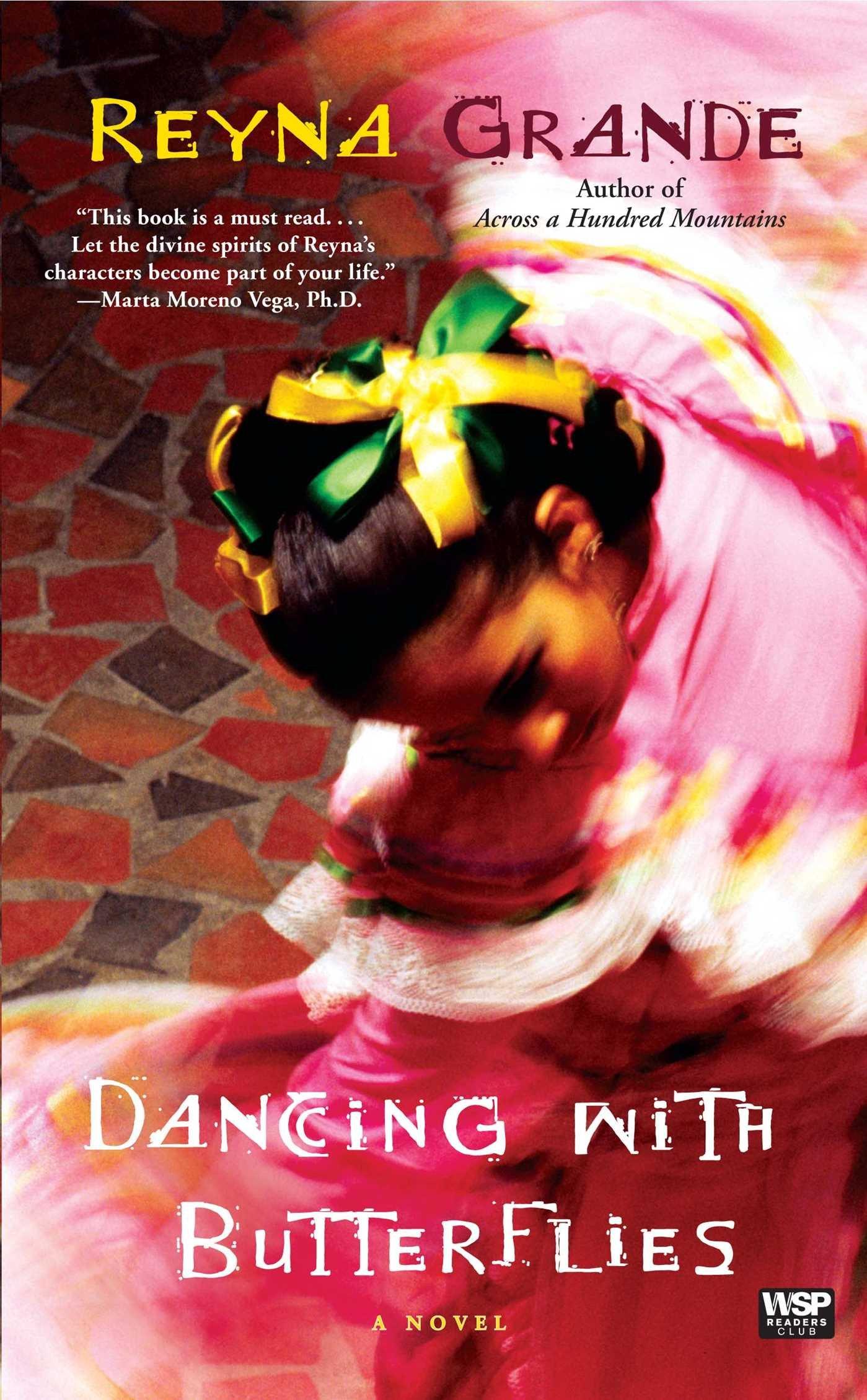 Dancing With Butterflies: A Novel: Reyna Grande: 9781439109069: Amazon:  Books