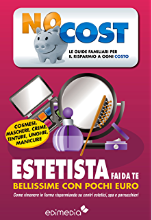 Cucina. Risparmiare a tavola (Low Cost Vol. 4) eBook: Silvia Martini ...
