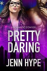 Pretty Daring (Jaded Series Book 2) Kindle Edition