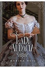 Lady Audácia (Damas de Aço Livro 1) eBook Kindle