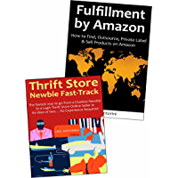 FBA THRIFTING for 2016: Learn How to Start Your Own Physical Product Selling Business via Fulfillment by Amazon & Thrifting & Selling Products Online (English Edition)