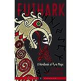 Futhark: A Handbook of Rune Magic, New Edition (Weiser Classics Series)