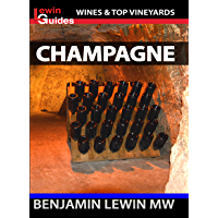 Champagne (Guides to Wines and Top Vineyards Book 7)