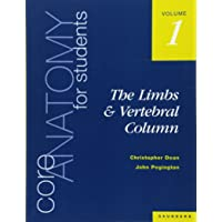 Core Anatomy for Students: Vol. 1: The Limbs and Vertebral Column