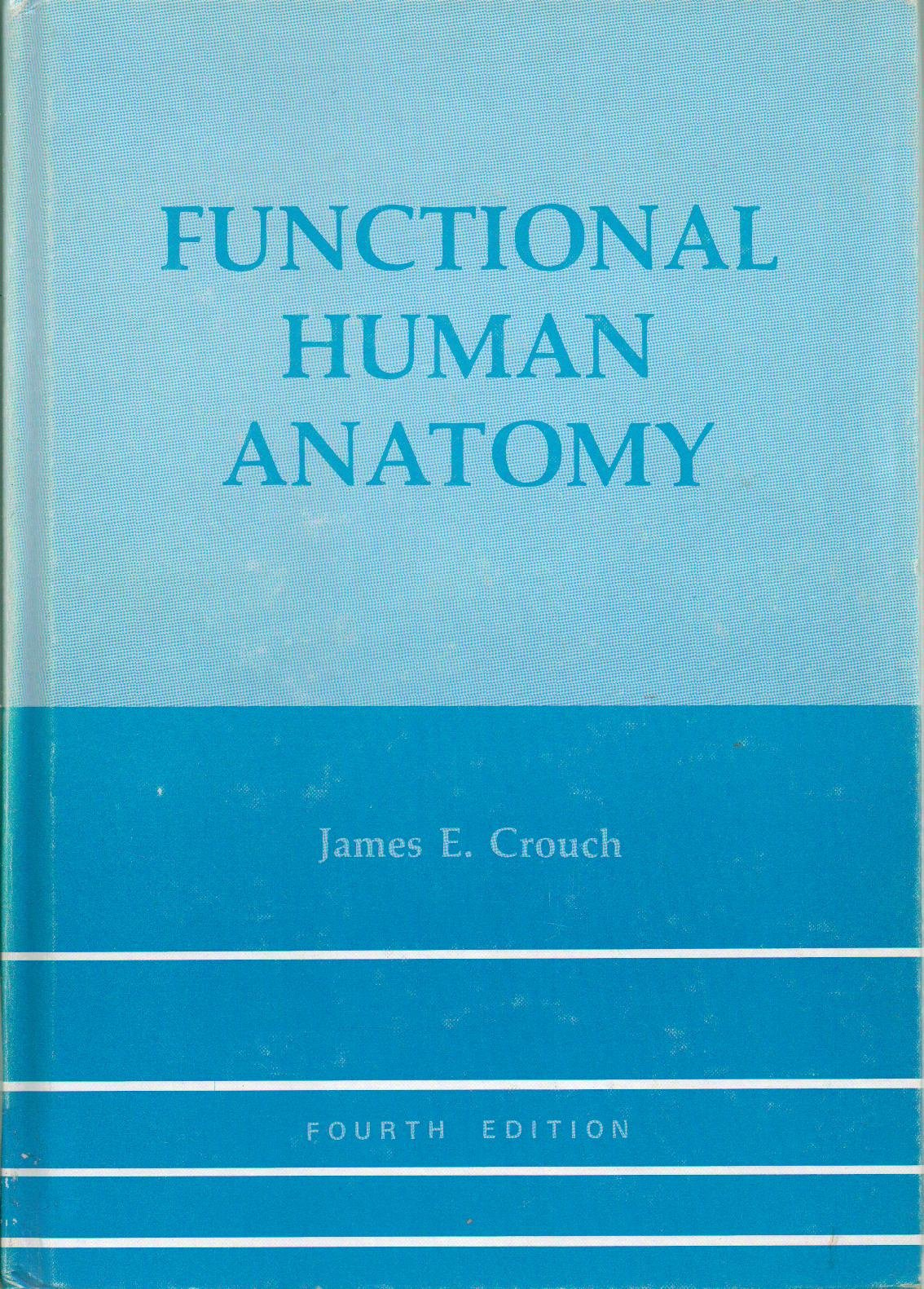 Functional Human Anatomy Amazon James Ensign Crouch