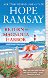 Return to Magnolia Harbor (Moonlight Bay Book 3)