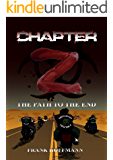 Chapter -Z-: The path to the end
