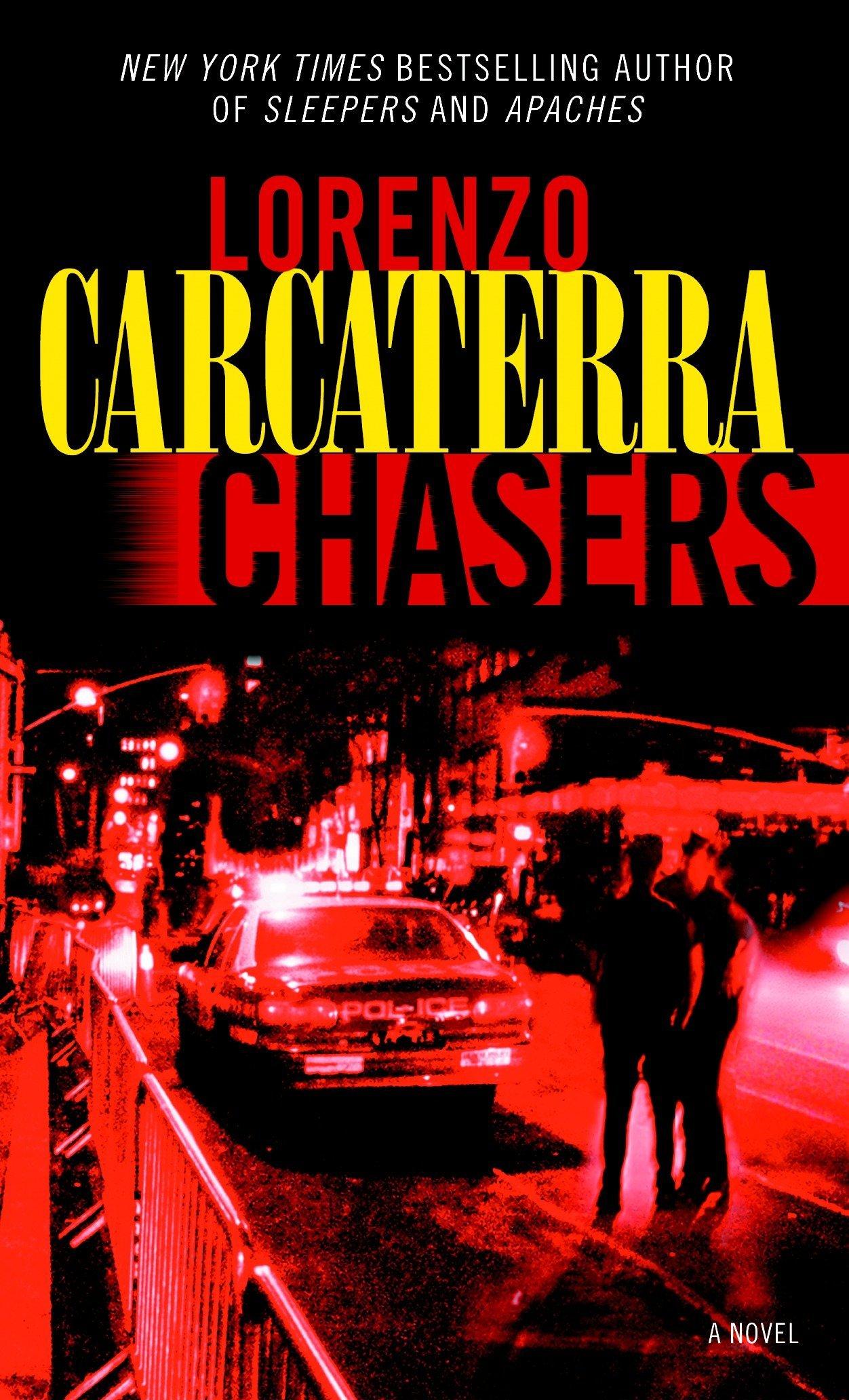 Chasers A Novel Amazon De Carcaterra Lorenzo Fremdsprachige Bucher