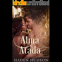 Alma Atada (Amor Encantado nº 2)