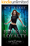 Broken Loyalty (Jacky Leon Book 3)