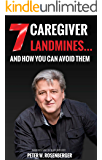 7 Caregiver Landmines and How You Can Avoid Them
