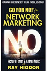 Go for No! for Network Marketing Kindle Edition
