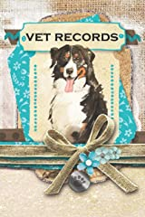 Vet Records: Keep all your dog's information in one place. Paperback