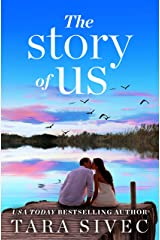 The Story of Us: A heart-wrenching story that will make you believe in true love Kindle Edition