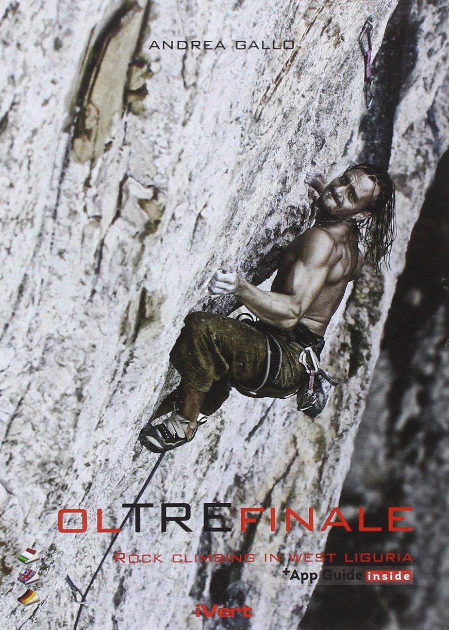 Oltrefinale 3. Rock climbing nel Ponente ligure. Ediz. multilingue
