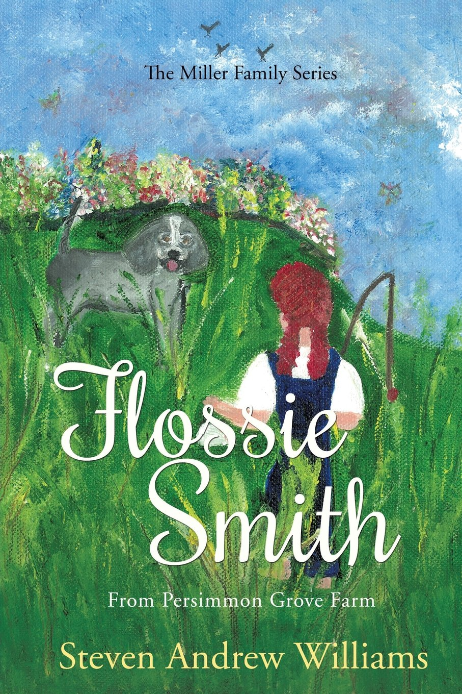 Download FLOSSIE SMITH: From Persimmon Grove Farm - Volume 1 ebook