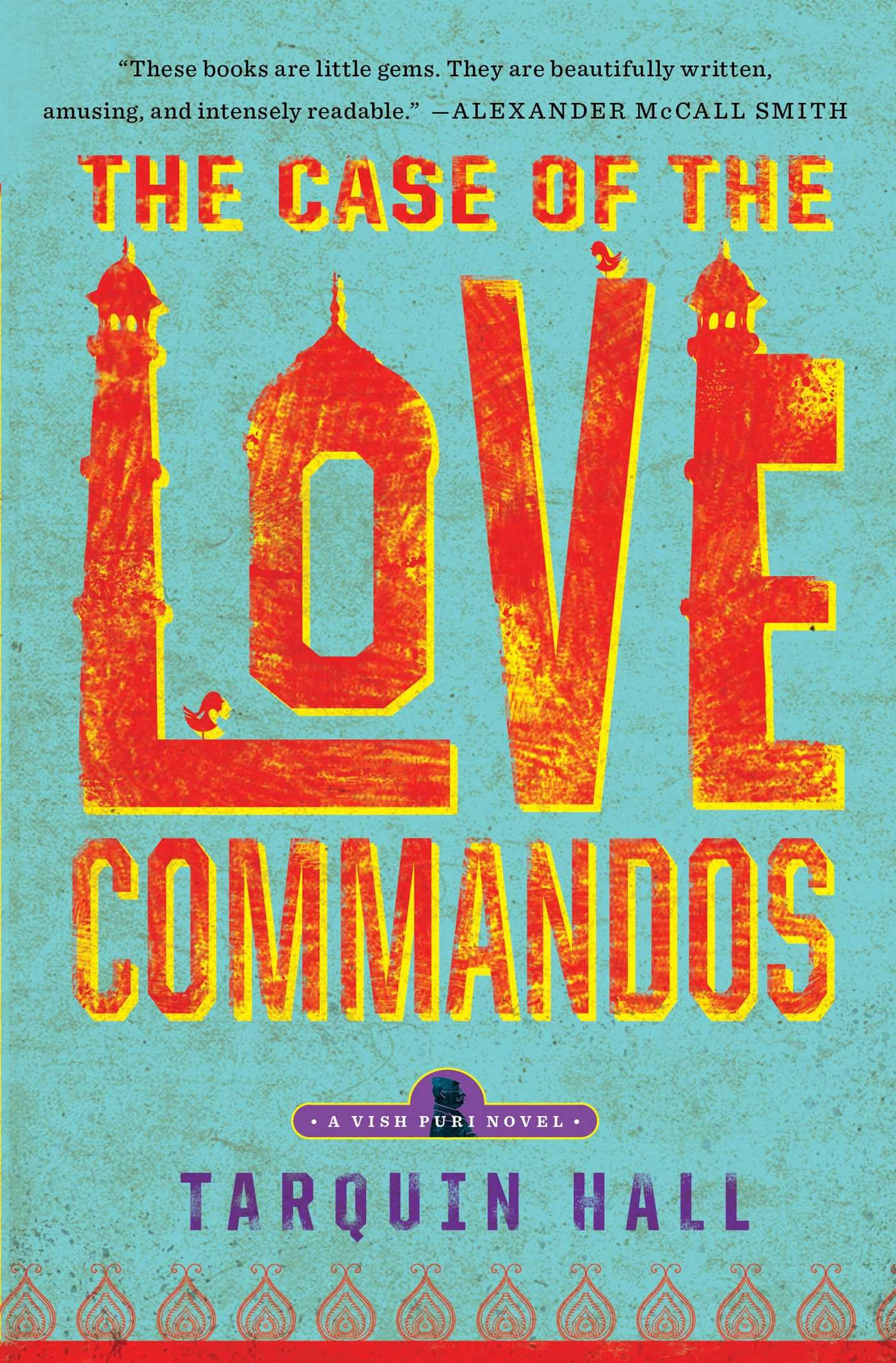 The Case Of The Lovemandos (vish Puri): Tarquin Hall: 9781451613285:  Amazon: Books
