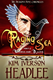 Raging Sea, part 2: Enemies and Allies (The Dragon's Dove Chronicles Book 3)