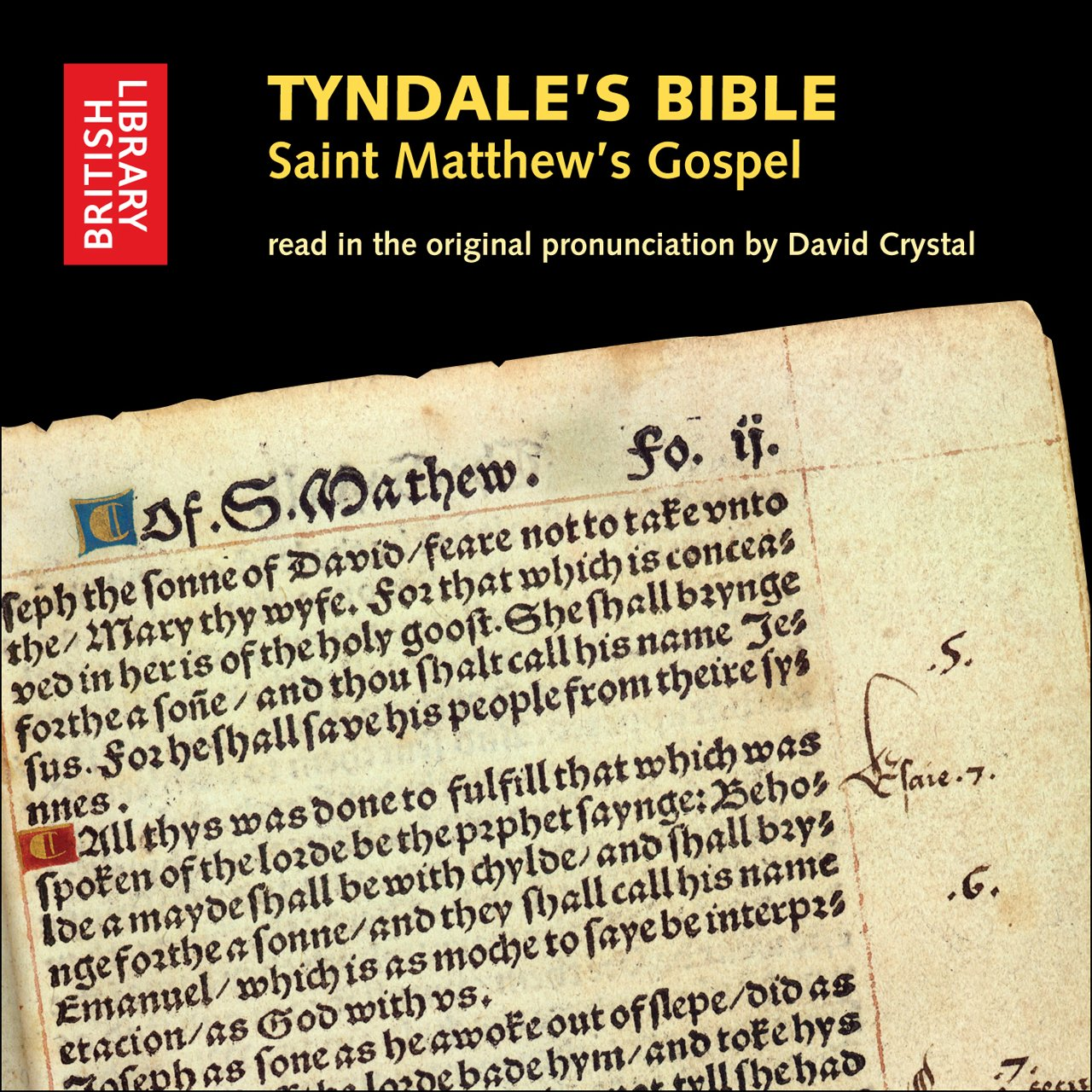 Tyndale's Bible: Saint Matthew's Gospel: Read in the Original Pronunciation by David Crystal by British Library
