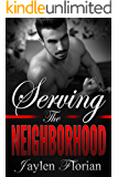 Serving the Neighborhood (Men of Rugged Heights Book 1)