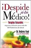 Despide a tu medico (Spanish Edition)