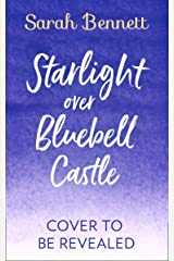 Starlight Over Bluebell Castle (Bluebell Castle, Book 3) Kindle Edition