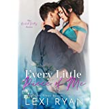 Every Little Piece of Me (Orchid Valley Book 1)