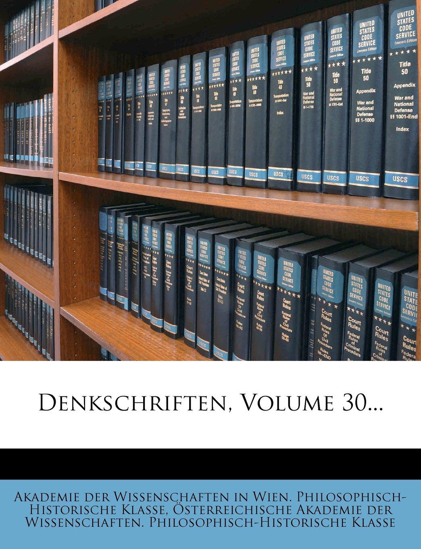 Read Online Denkschriften, Volume 30... (German Edition) pdf epub