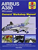 Airbus A380 Manual 2005 Onwards (Owners' Workshop Manual)