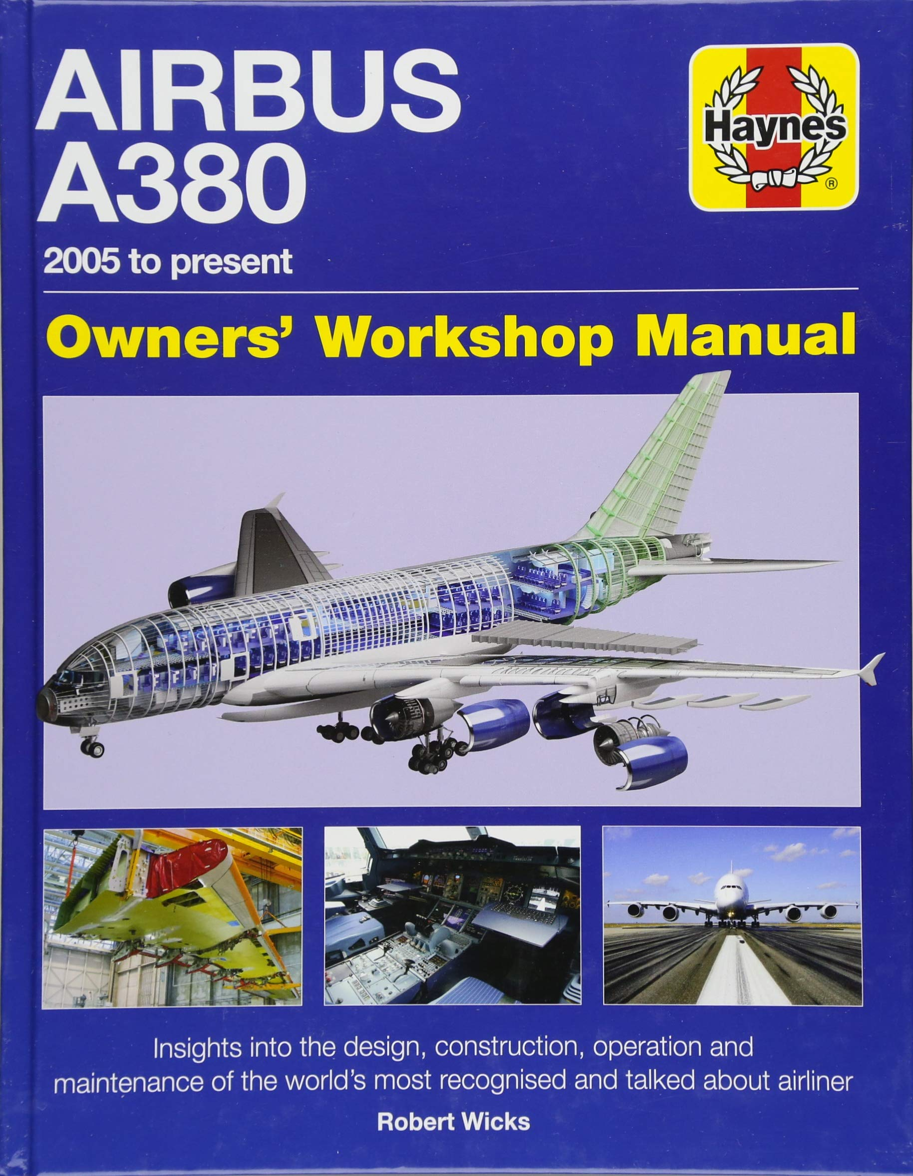 Airbus A380 Owner's Workshop Manual: 2005 to present: Robert Wicks:  9781785211089: Amazon.com: Books