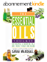 The Essential Oils Toolkit: 130 Recipes, 5 Essential Oils And 3 Weeks To Health And Healing (Includes an A to Z Guide of Tips and Tricks) (English Edition)