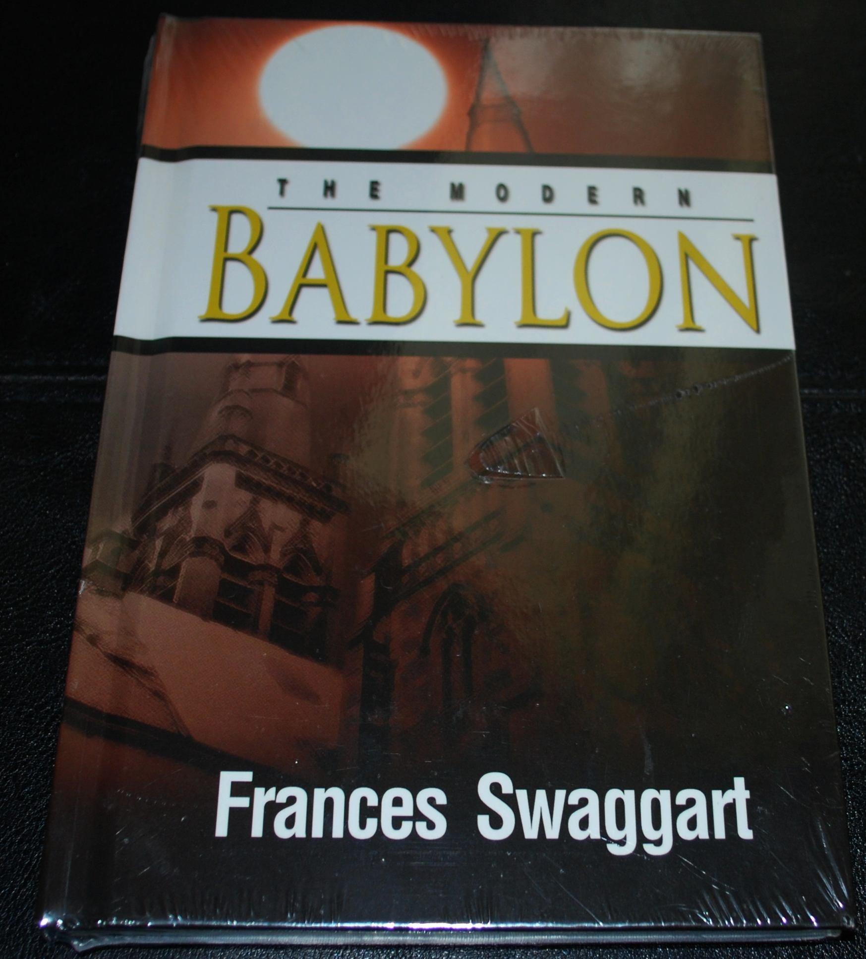The Modern Babylon: Frances Swaggart: 9781934655801: Amazon com: Books