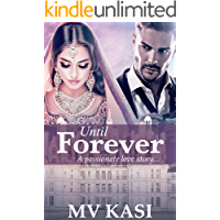 Until Forever: A Passionate Tale of Hate, Revenge & Love