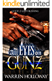 All Eyez on Gunz