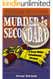 Murder is Secondary: A Susan Wiles Schoolhouse Mystery
