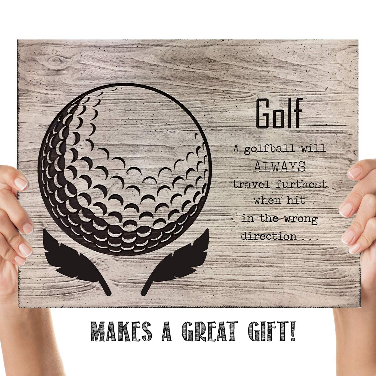 """Golf- Funny Wood Sign Print- 10 x 8""""-""""Golfball Travels Furtherest When Hit Wrong Direction""""- Golf Decor Print-Ready To Frame. Home-Office-Club Decor. Great for Man Cave & 19th Hole. Fun Golf Gift."""