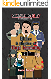 Simple History: Hitler & the Rise of Nazi Germany (English Edition)