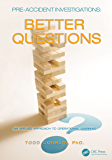 Pre-Accident Investigations: Better Questions - An Applied Approach to Operational Learning