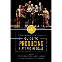The Commercial Theater Institute Guide to Producing Plays and Musicals (Applause Books) book cover