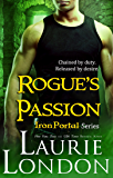Rogue's Passion (Iron Portal Paranormal Romance Series)