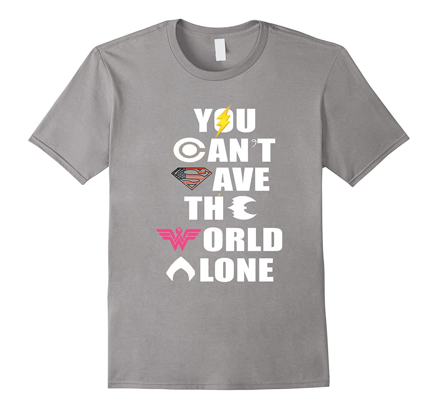 YOU CAN'T SAVE THE WORLD ALONE SHIRTs, Tshirts family shirt-BN
