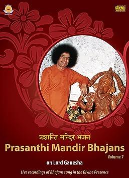 Sai Students - Prasanthi Mandir Bhajans - Volume 7 - Amazon