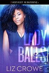 Lady Balls Kindle Edition