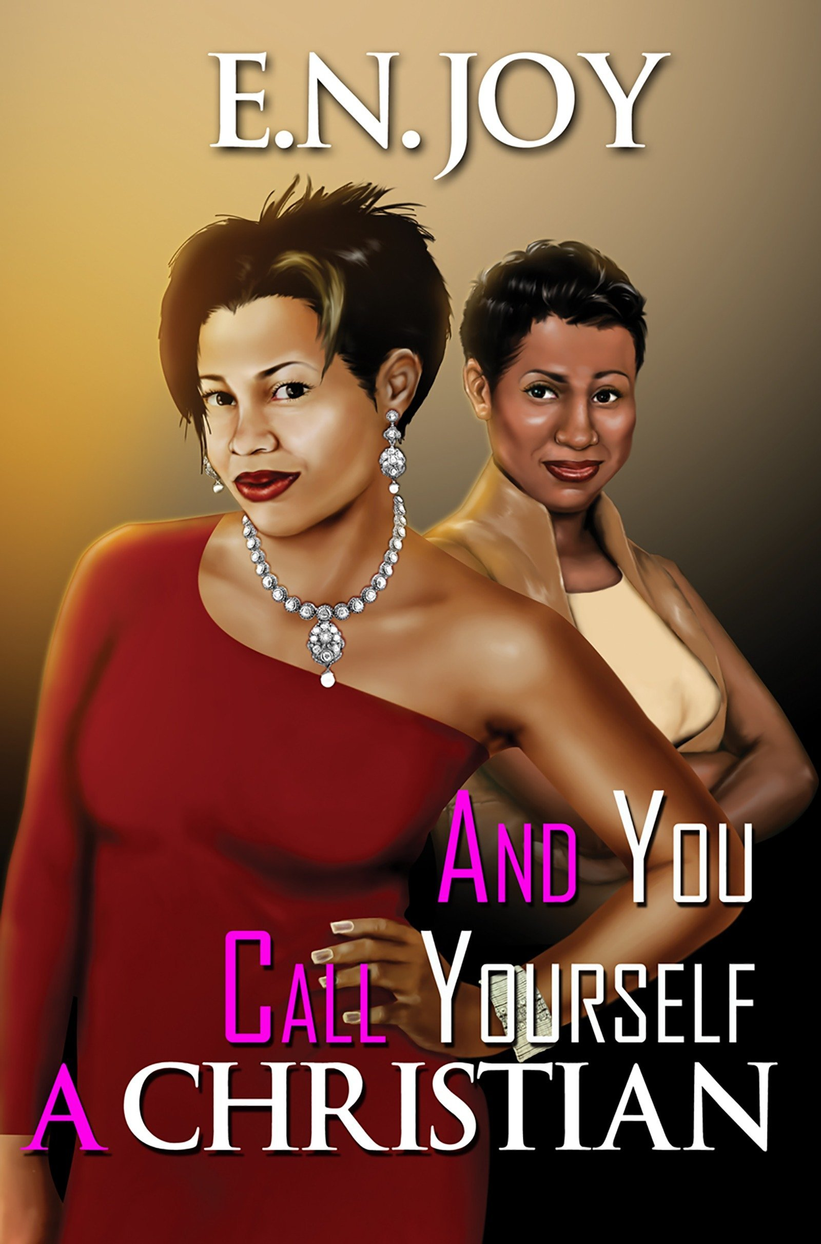 Download And You Call Yourself a Christian (Still Divas Series) PDF