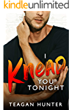 I Knead You Tonight: Enemies-to-Lovers Romcom (Slice Book 2)