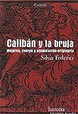Caliban y la bruja (Historia (traf.De Sueños))