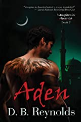 Aden (Vampires in America Book 7) Kindle Edition