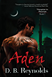 Aden (Vampires in America Book 7)