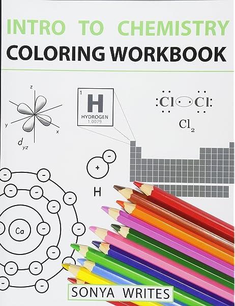 Amazon.com: Intro To Chemistry Coloring Workbook (9781530439799): Writes,  Sonya: Books