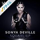 Square Up (Sonya Deville)